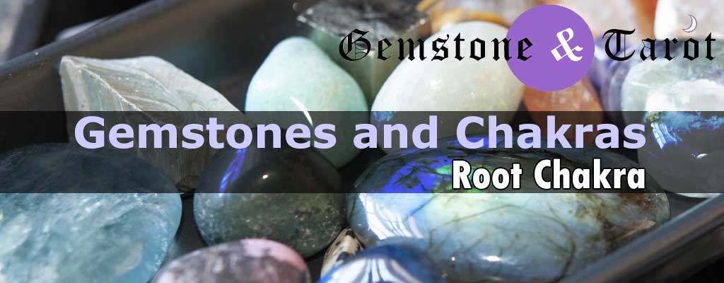 Gemstones Associated with Root Chakra