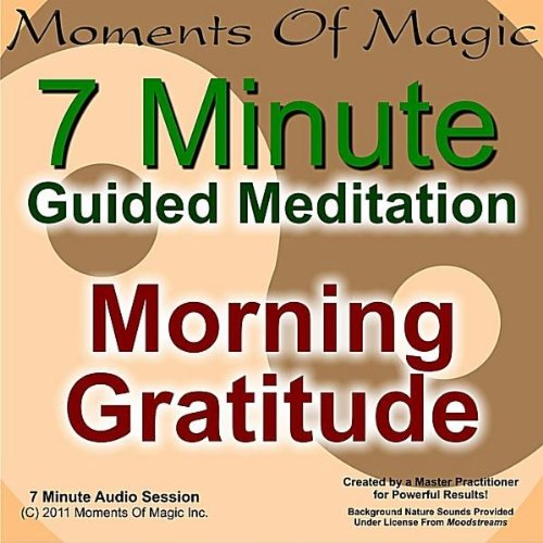 Morning Gratitude Daily Meditation