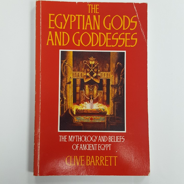 Egyptian Gods and Goddesses by Clive Barrett