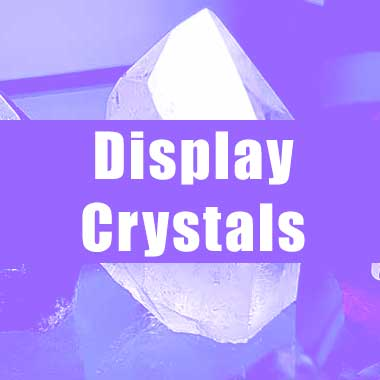 Display Crystals
